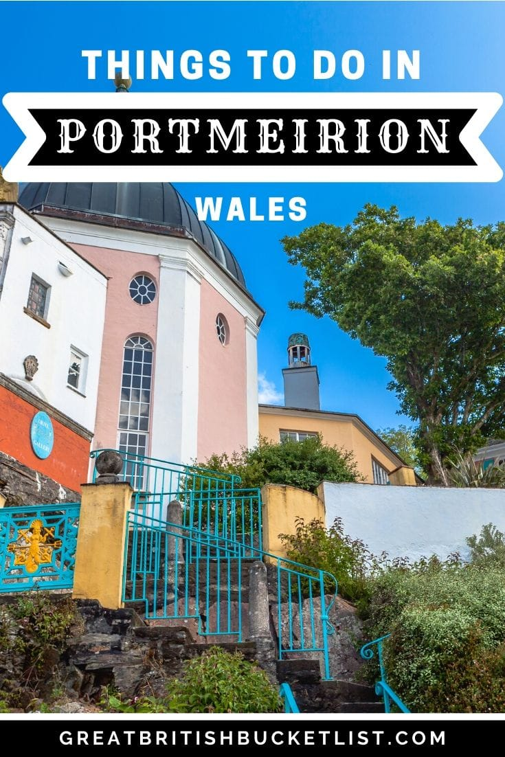 Best Things to do in Portmeirion, Wales
