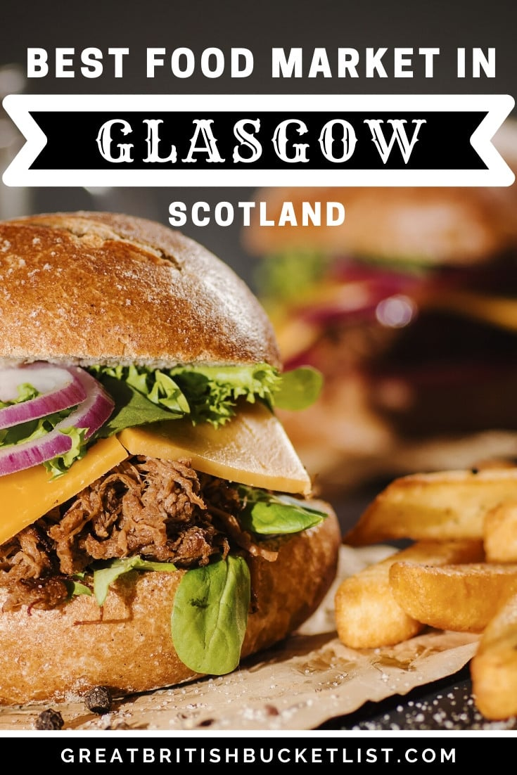 Best Glasgow Food Market