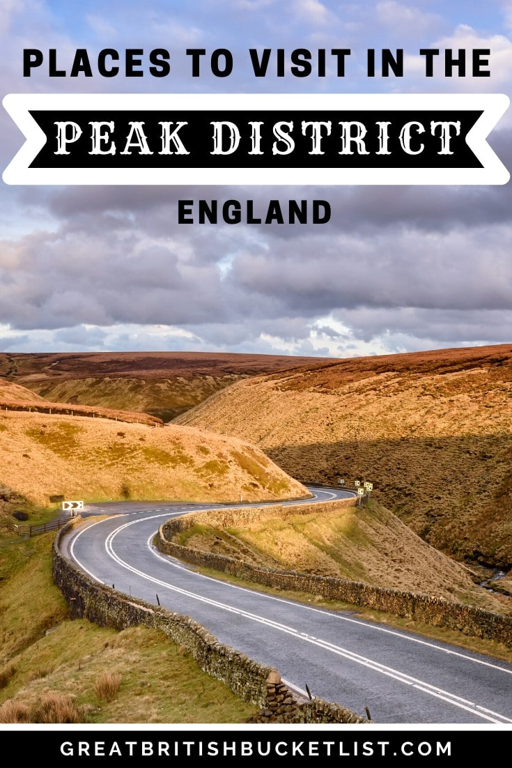 Places To Visit In The Peak District, England