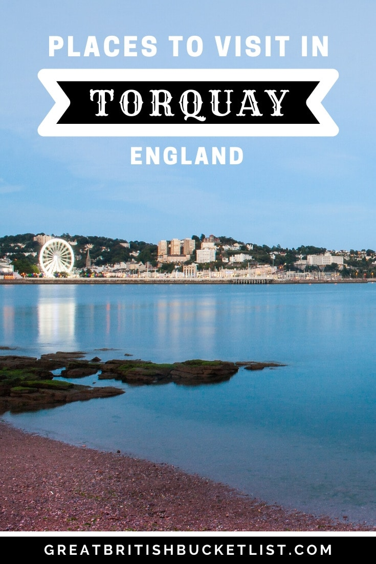 Places to Visit in Torquay, Devon, England