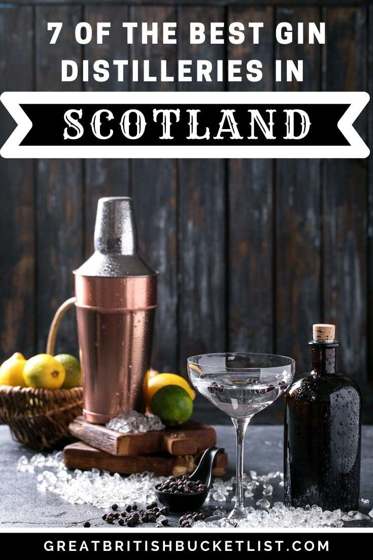 7 of the Best Gin Distilleries in Scotland