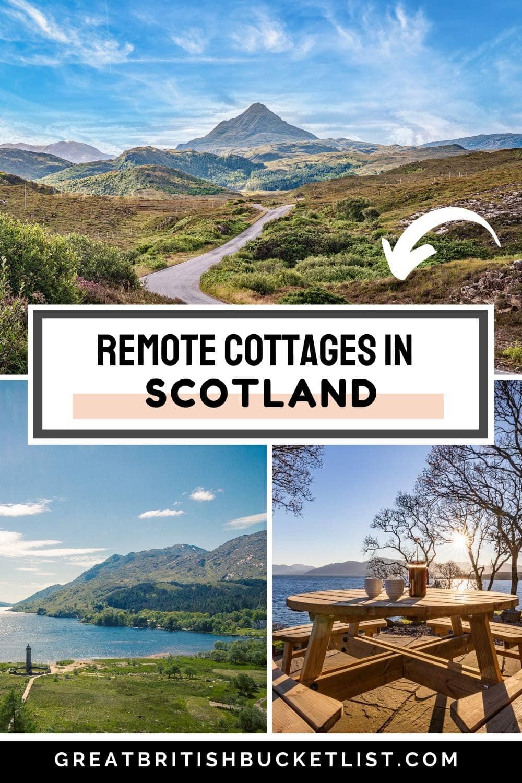 Remote Scottish Cottages