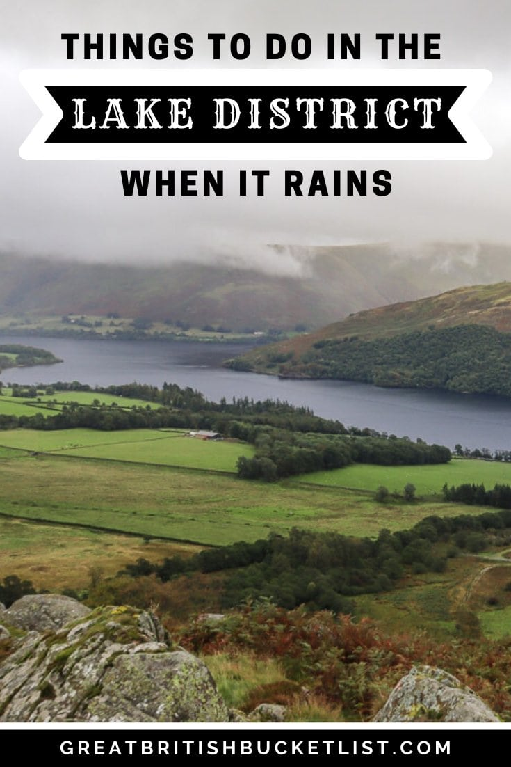 Things to do in the Lake District when it rains