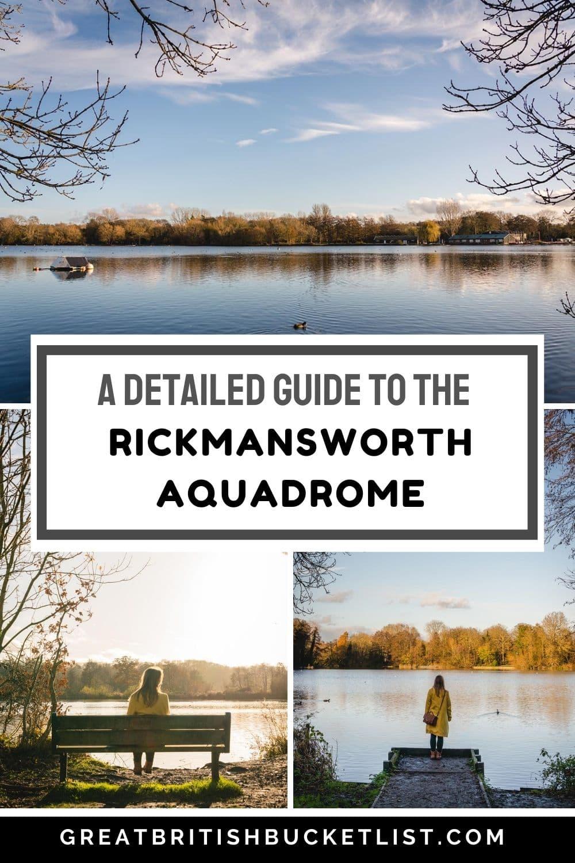 A Detailed Guide to Rickmansworth Aquadrome, England