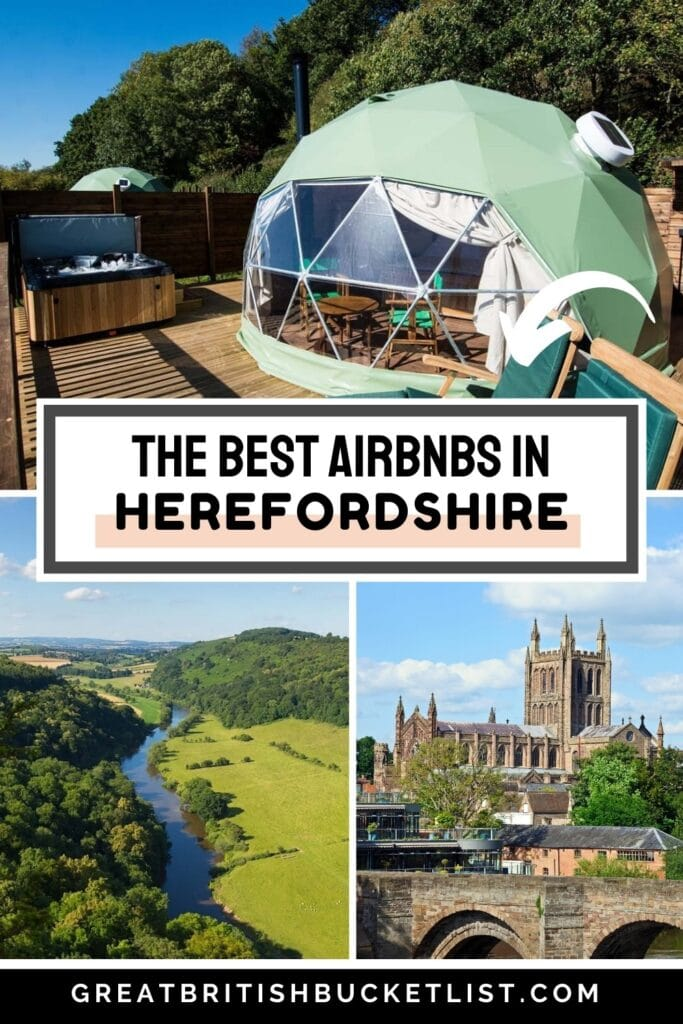 The Best Herefordshire Airbnb for a Magical Staycation