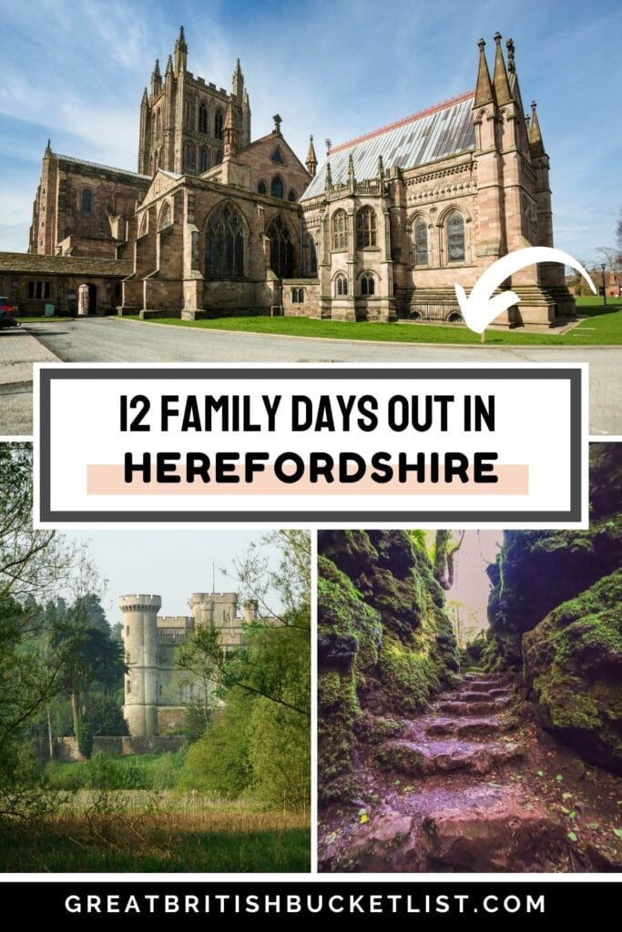 The BEST Days Out in Herefordshire