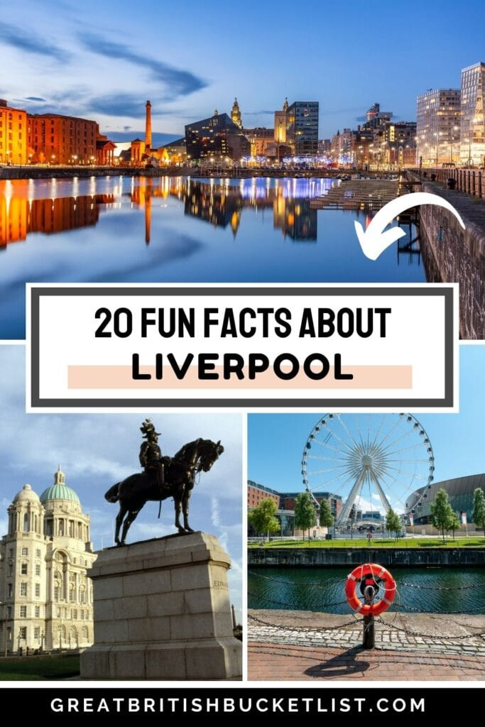 20 Fun Facts About Liverpool That Will Surprise You
