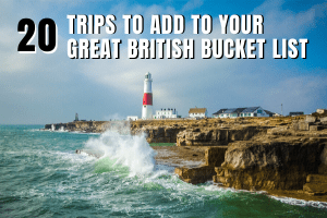 plan great british bucket list